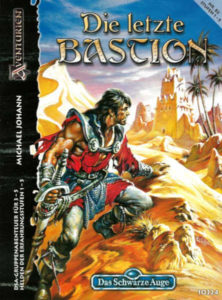 Die letzte Bastion DSA Abenteuer A82