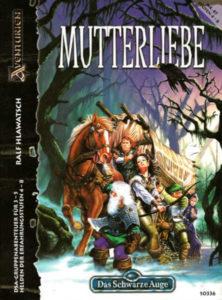 Mutterliebe DSA Abenteuer A87