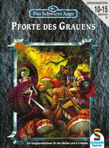 Pforte des Grauens DSA Abenteuer A67