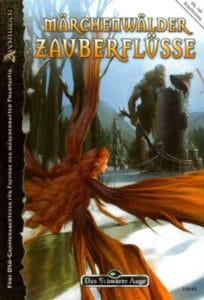 Märchenwälder, Zauberflüsse DSA Abenteuer A153