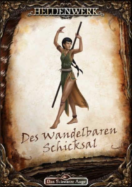 Des Wandelbaren Schicksal DSA Abenteuer HW013