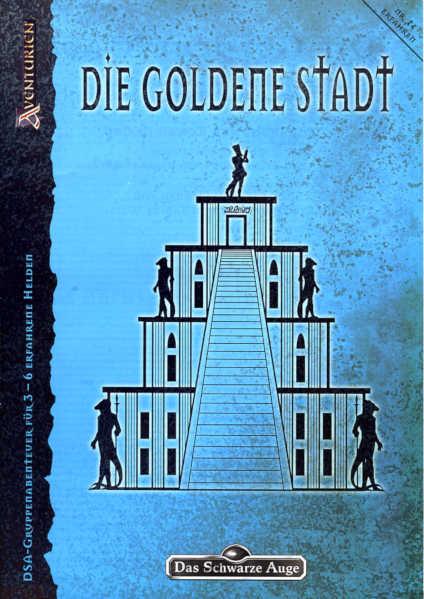 Die Goldene Stadt DSA Abenteuer T4
