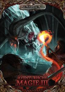 Aventurische Magie III DSA 5 Regeln