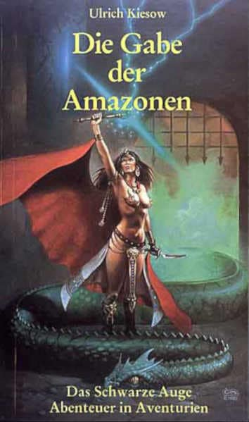 Die Gabe der Amazonen DSA Roman