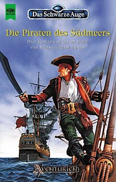 Die Piraten des Südmeers DSA Roman