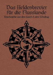 Das Heldenbrevier für die Flusslande DSA Roman Heldenbrevier