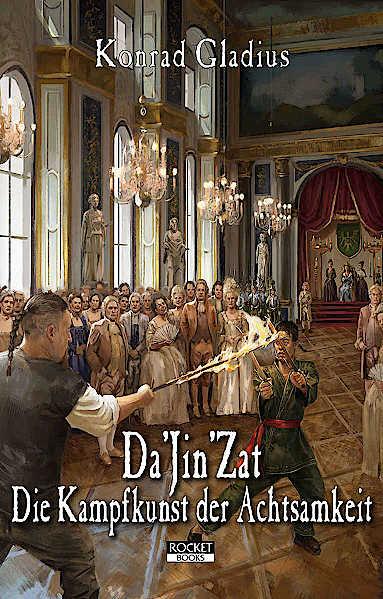 Da'Jin'Zat - Die Kampfkunst der Achtsamkeit DSA Roman