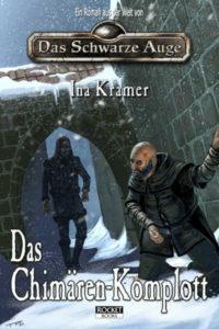 Das Chimären-Komplott DSA Roman